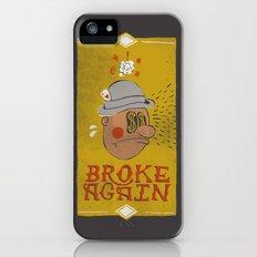Broke Again Slim Case iPhone (5, 5s)