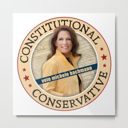 Constitutional Conservative Michele Bachmann Metal Print