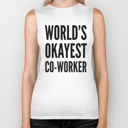 World's Okayest Co-worker Biker Tank