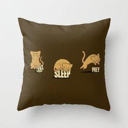 Eat Sleep Prey (Cats) Throw Pillow