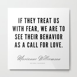 93   |  Marianne Williamson Quotes | 190812 Metal Print