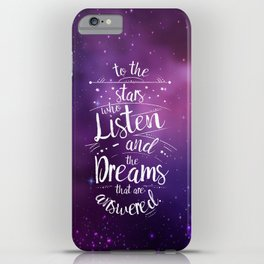 ACOMAF- To the Stars Who Listen And the Dreams that are Answered iPhone Case