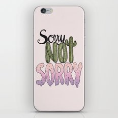 Sorry Not Sorry iPhone & iPod Skin