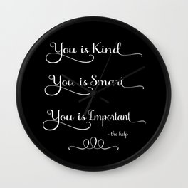 You is Kind - Black Wall Clock