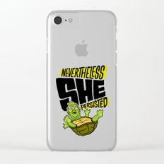 Nevertheless She Persisted Clear iPhone Case