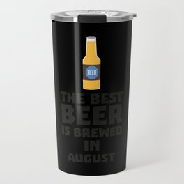 Best Beer is brewed in August Bw06j Travel Mug
