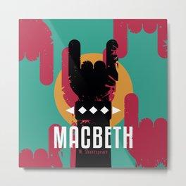 Macbeth by Shakespeare Metal Print