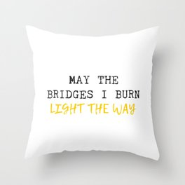Burnt Bridges Throw Pillow