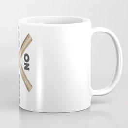 I have no rules Coffee Mug