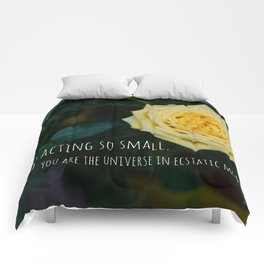 Stop Acting so Small You are the Universe in Ecstatic Motion - Rumi Quote yellow rose inspirational Comforters