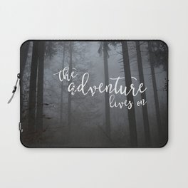 The Adventure Lives On Laptop Sleeve
