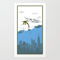 The Climes They Are A Changin Art Print