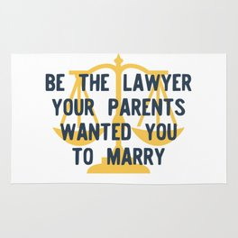 Be the Lawyer your parents wanted you to marry Rug