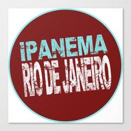 Ipanema, Rio de Janeiro, text, circle Canvas Print