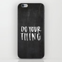 Do Your Thing Chalkboard iPhone Skin