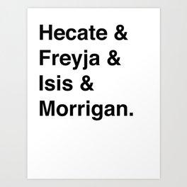Goddesses of Magick | Hecate Freyja Isis Morrigan Art Print