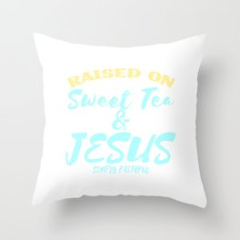 "Show your faith and positivity with this """"Sweet Tea and Jesus""  tee design! Makes a nice gift too!  Throw Pillow"