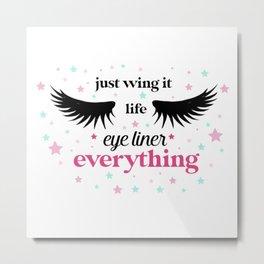 Just wing it Metal Print