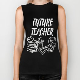 Future Teacher T-Shirt. Gift For Kids Biker Tank
