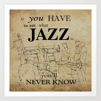 louis armstrong Art Prints featuring Louis Armstrong Quote by Larsson Stevensem