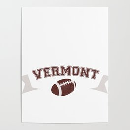 Just a Baller from Vermont Football Player Poster