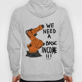 Robot basic income Hoody