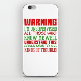 This is the best and funniest tee shirt that's perfect for you Warning I m unsupervised iPhone Skin