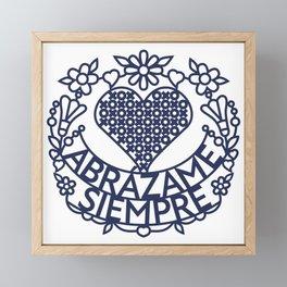 Abrázame Siempre - Hug Me Always (B) Framed Mini Art Print
