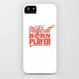 Cool Hockey Shirt Natural Born Player Street iPhone Case