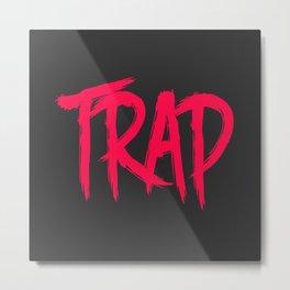 Trap Metal Print