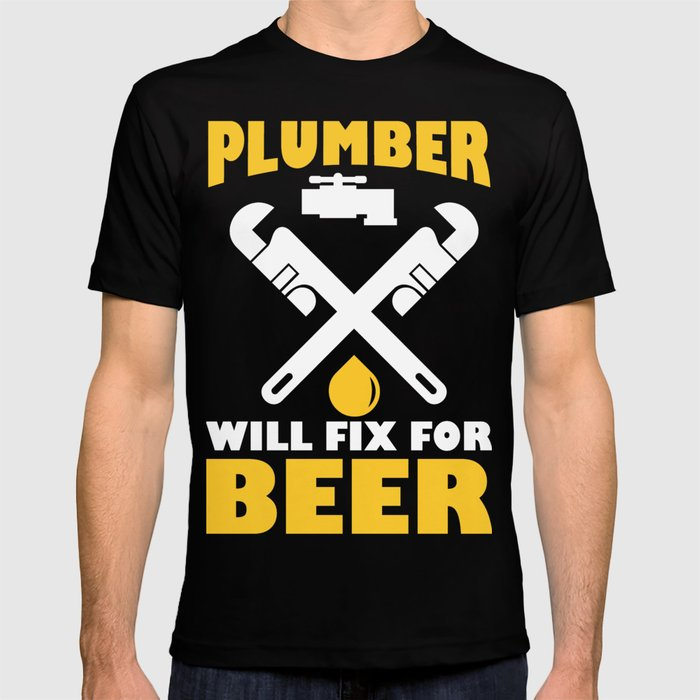 54611b2f14 Funny Costume For Plumber. Beer Shirt T-shirt by ip-society6-dan16 ...