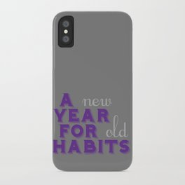 A Year for Habits iPhone Case