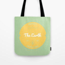 Protect the Earth (2) Tote Bag