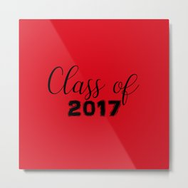 Class of 2017 - Red Black Metal Print