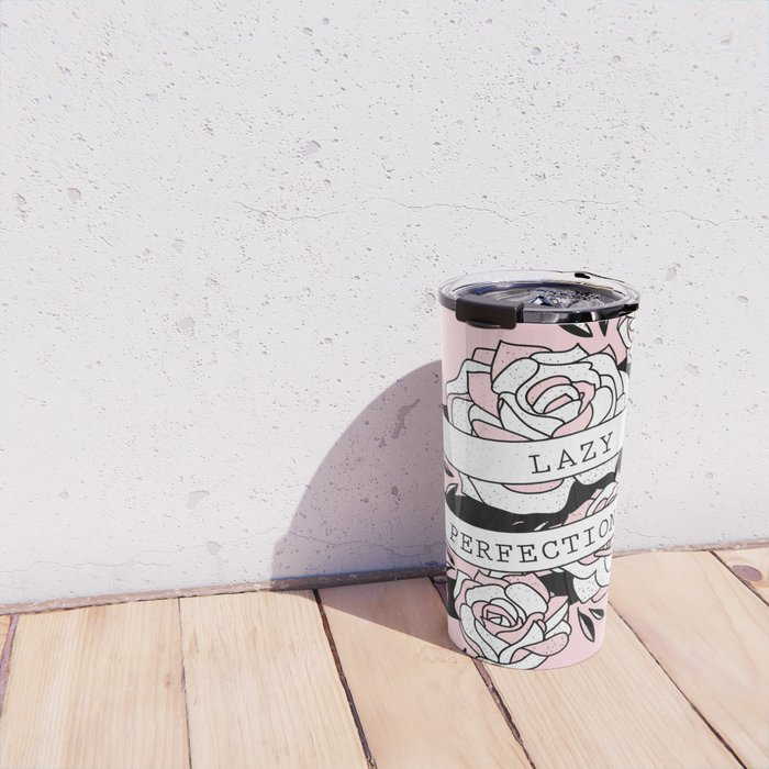 lazy perfectionist Travel Mug