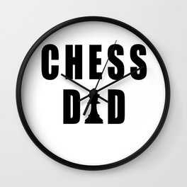 Funny Chess Dad Quote Wall Clock
