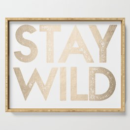 Stay Wild White Gold Quote Serving Tray