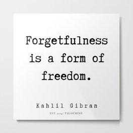 30   | Kahlil Gibran Quotes | 190701 Metal Print