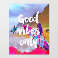 good vibes only Canvas Prints featuring Good vibes only surfers by Good vibes and coffee