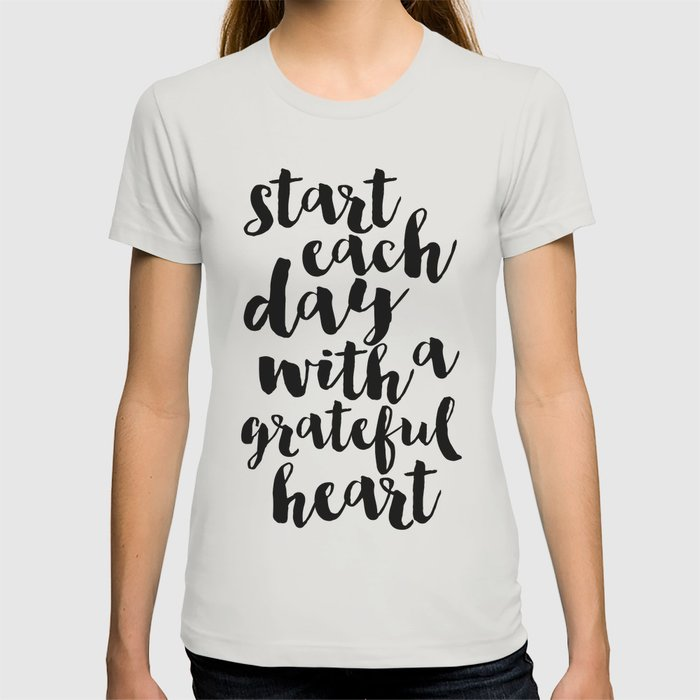 8738fe8c Thankful Sign Inspirational Print Printable Art Follow Your Heart Follow  Your Dreams Give Thanks T-shirt by typohouseart | Society6
