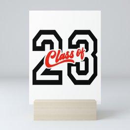 Graduating Class of 2023 - 23 Mini Art Print
