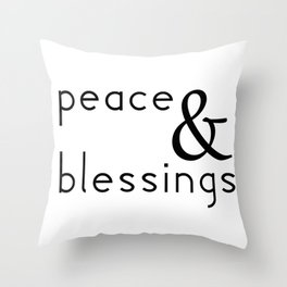 Peace & Blessings Throw Pillow