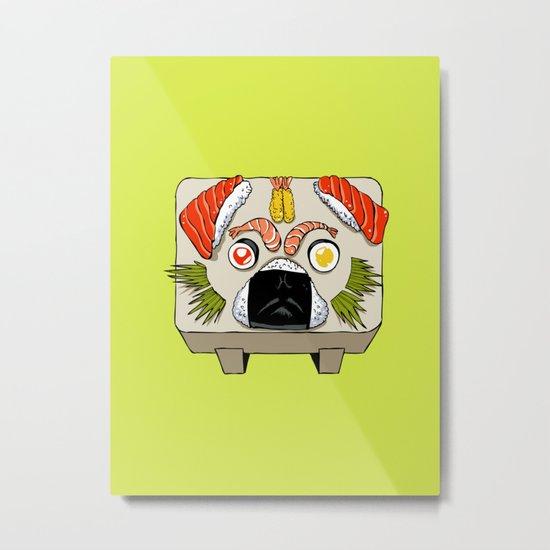 Pug Sushi Metal Print