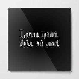 Lorem ipsum dolor sit amet - Easy Company Metal Print