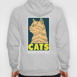 Cats Because People Suck - Cat Lover Anti Social Hoody