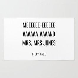 me and mrs jones Rug