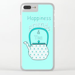 Happiness And Tea Clear iPhone Case