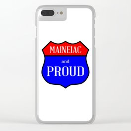 Maineiac And Proud Clear iPhone Case