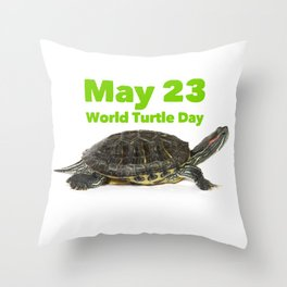 World Turtle Day - May 23 Throw Pillow