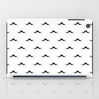 mustache iPad Cases featuring mustache by Panic Junkie